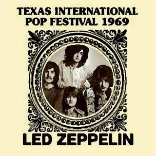 Led Zeppelin, 1969 Texas Pop Festival. POP? I guess that's how they got them into TX in 1969...