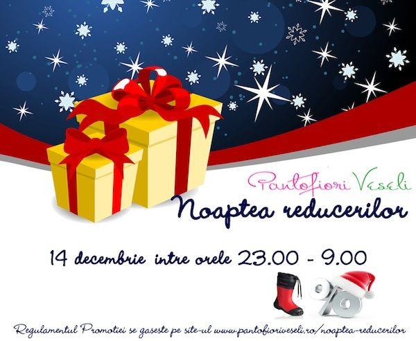 Noaptea reducerilor - 14 Decembrie incepand cu ora 23.00