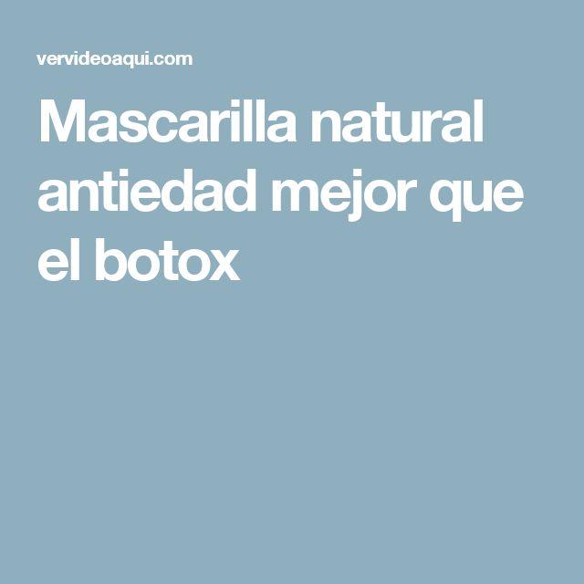 Mascarilla natural antiedad mejor que el botox