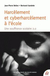 Jean-Pierre Bellon et Bertrand Gardette - Harcèlement et cyber-harcèlement à l'école - Une souffrance scolaire 2.0. https://hip.univ-orleans.fr/ipac20/ipac.jsp?session=14D269V70813V.4762&profile=scd&source=~!la_source&view=subscriptionsummary&uri=full=3100001~!615669~!0&ri=1&aspect=subtab48&menu=search&ipp=25&spp=20&staffonly=&term=harcelement+et+cyberharcelement+a+l%27%C3%A9cole&index=.GK&uindex=&aspect=subtab48&menu=search&ri=1