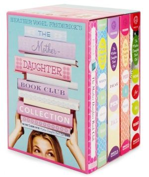 The Mother-Daughter Book Club Collection: The Mother-Daughter Book Club; Much Ado About Anne; Dear Pen Pal, Pies  Prejudice, Home for the Holidays