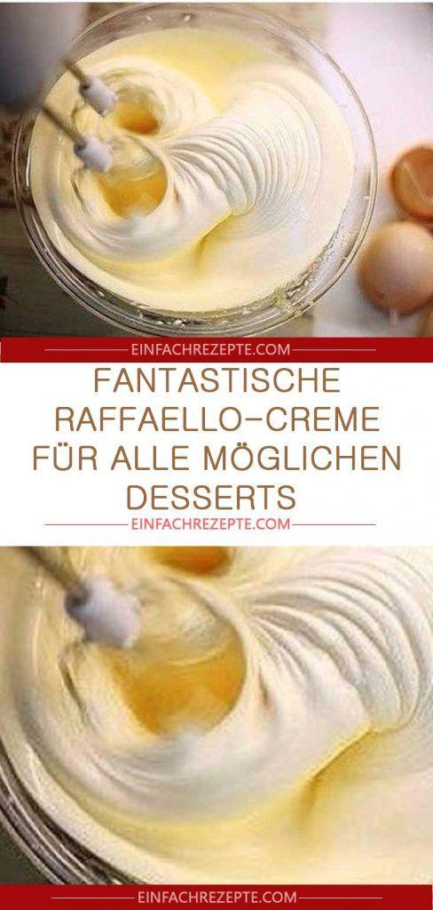 Fantastische Raffaello-Creme für alle Arten von Desserts   – Thermomix