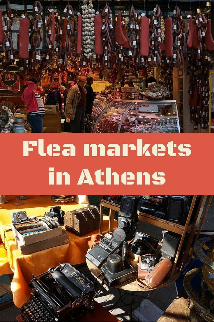 Discover the best flea markets in Athens Greece selling from food and souvenirs to antiques
