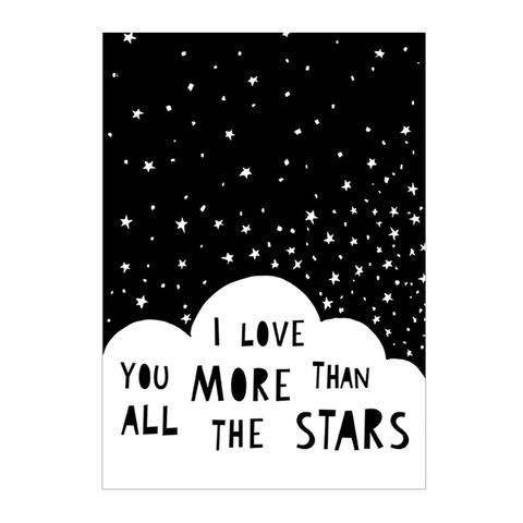 Print . I Love You More Than All the Stars - A3 - This Modern Life