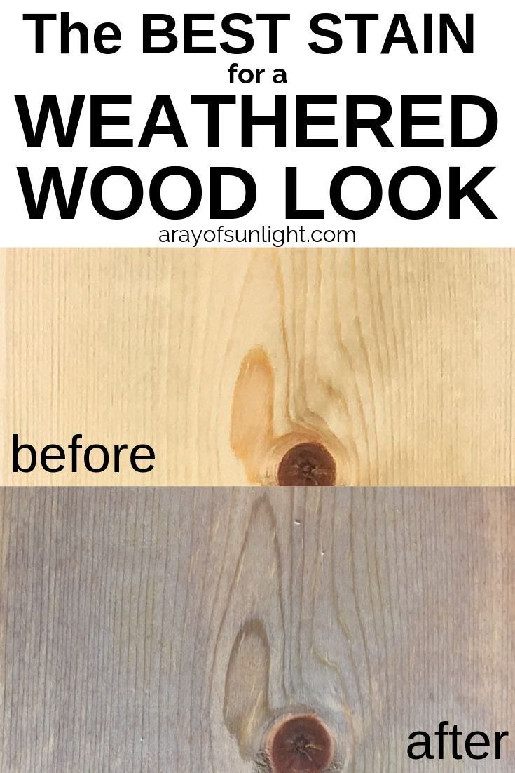 The Best Stain For Weathered Wood Look In 2020 Staining Wood Weathered Wood Stain Grey Stained Wood