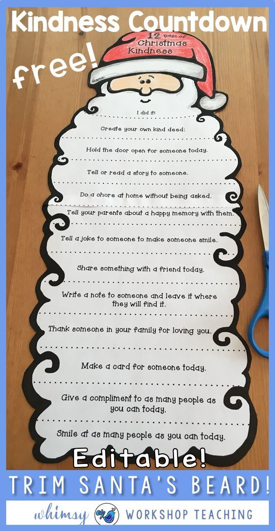 My most popular Christmas Santa craft idea EVER! Students trim a bit off Santa's beard each time they complete the act of kindness listed. Download and print, or add your OWN kindness ideas on the editable template! This is a free download from Whimsy Workshop Teaching.com.png