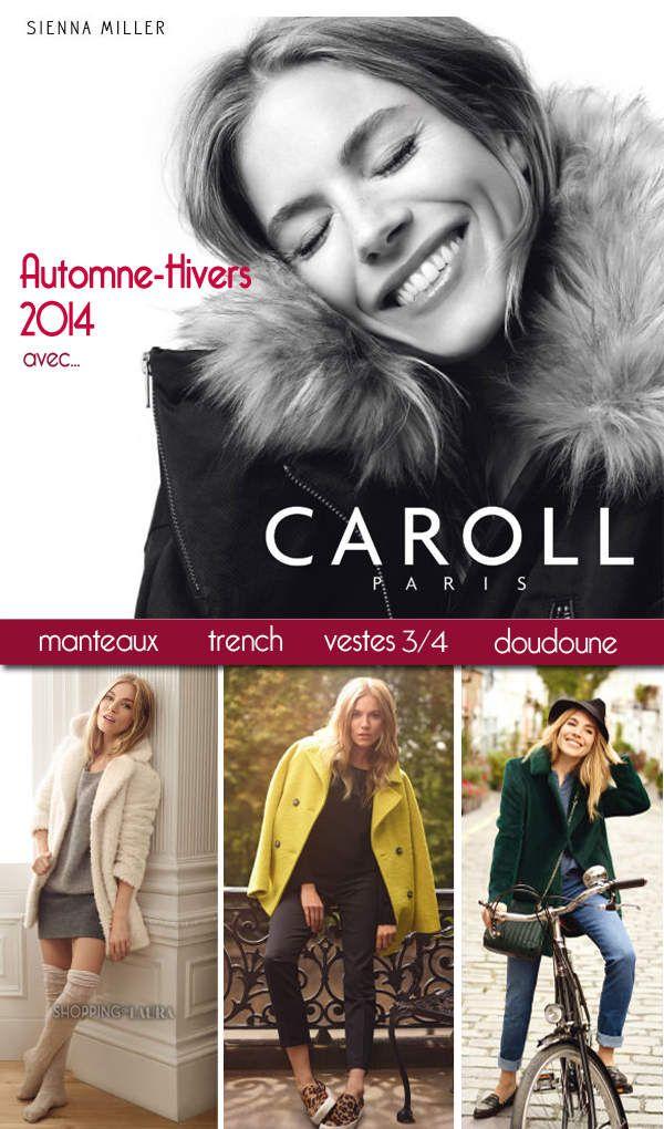 Si vous cherchez de l'élégance et du raffinement dans le choix de votre manteau, blouson, trench ou doudoune pour cet hiver 2014-2015 alors je vous recommande vivement la marque Caroll !