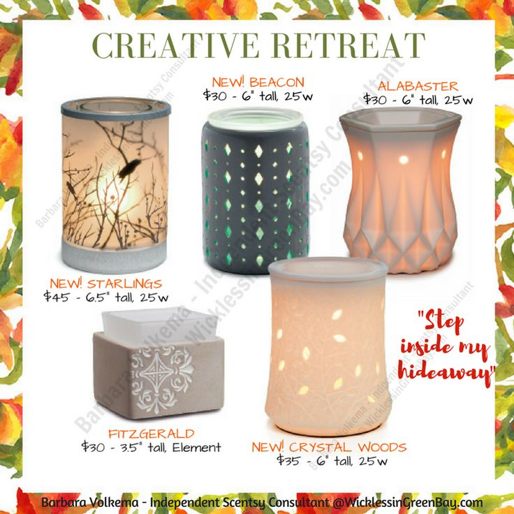 """Set The Mood For Everything: SCENTSY CREATIVE RETREAT: """"Step Inside My Hideaway"""" •LET"""