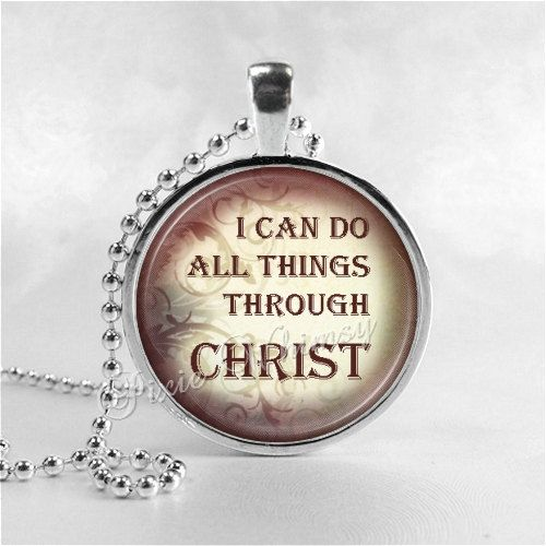 BIBLE SCRIPTURE QUOTE Necklace I Can Do All Things by PixieWhimsy