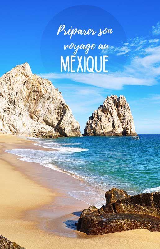 Toutes les infos utiles pour bien préparer son voyage au Mexique