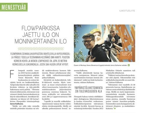 """Kirjoittamani ja kuvittamani artikkeli """"Flowparkissa jaettu ilo on moninkertainen ilo"""" luettavissa tämän päivän Helsingin Sanomissa (HS 26.5.2013) Menestyjä 2013 -liitteessä s. 26:"""