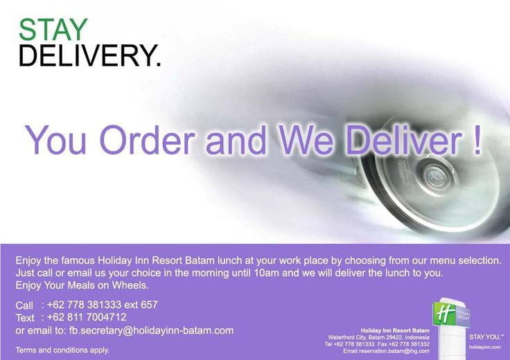 Meals on Wheels - Lunch at your work place by choosing from our menu selection. Email : fb.secretary@holidayinn-batam.com