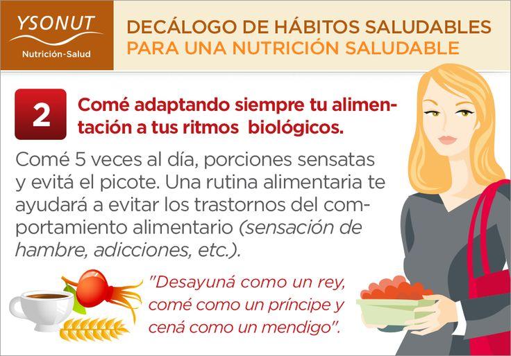 """2) Comé adaptando siempre tu alimentación a tus ritmos biológicos.  """"Desayuná como un rey, comé como un principe y cená como un mendigo"""".  Más información: http://www.ysonut.com.ar/docs/Decalogo_Habitos_Saludables_Ysonut.pdf #frutas #dieta #nutricion #verduras #ysonut"""