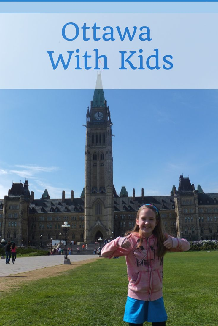 Visiting Ottawa, Canada with kids - things to see and do, where to stay and where to eat.