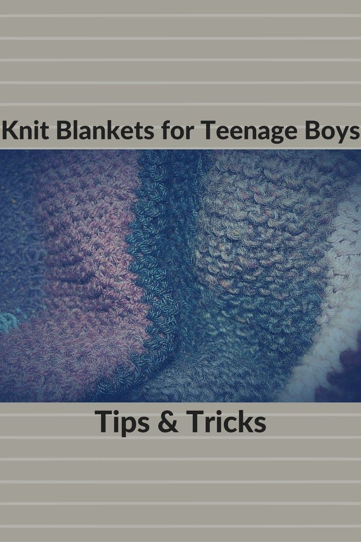 Best 25 boys knitting patterns free ideas on pinterest knitting fantastic knitted blankets for teenage boys tips tricks bankloansurffo Image collections