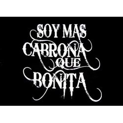 Funny Mexican T-Shirts for Women: Soy mas cabrona que bonita! http://store.somexican.com