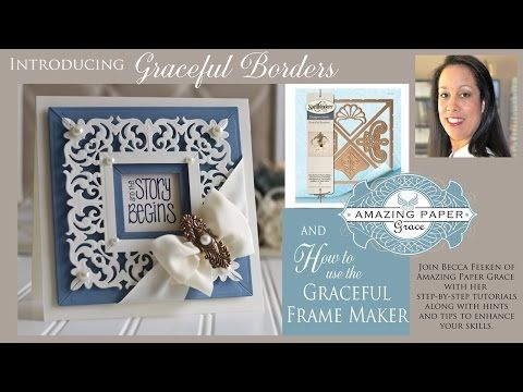 New Amazing Paper Grace Dies - Graceful Borders and Frame Maker - YouTube