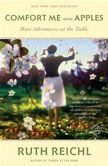 Comfort Me with Apples - More Adventures at the Table by Ruth Reichl. #Kobo #eBook