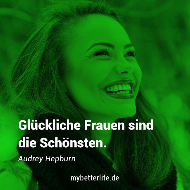 Schönheit braucht nur ein Lächeln. <3  Zitat - Glückliche Frauen sind die Schönsten - Audrey Hepburn www.mybetterlife.de