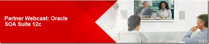 Partner Webcast – Oracle SOA Suite 12c: Connect 4 Cloud, Mobile, IoT with on-premise – August 28th 2014