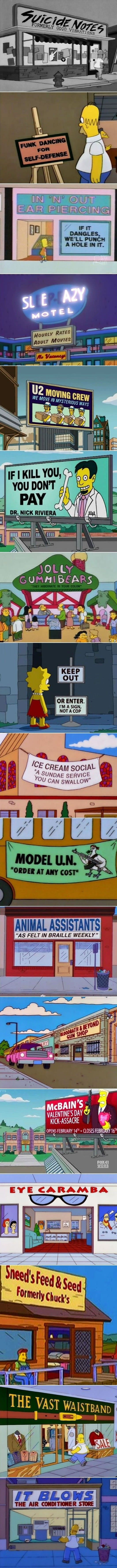 """Signs from The Simpsons - Imgur. Fave one: """"If it Dangles, we'll punch a hole in it"""" for the ear piercing joint."""