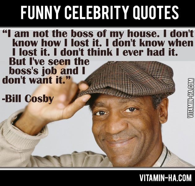 I never would have thought of anything like that, Thanks Bill Cosby.