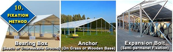 10 Things You Should Know Before Customizing A Marquee Tent Canopy - How to custom design a marquee tent canopy? What can be customized on a temporary tent structure? - 10.Fixation Methods  #bigtentsforsalecheap #functiontents #largeeventtentsforsale #largewhitetent #canvaspartytents #marqueetentsprices #frametentsprices #10by30partytent #portabletentsforevents #bigeventtents #heavydutyeventtents #entertainmenttents #bigoutdoortents #venuetents #waterprooftentformarriage #hospitalitytent