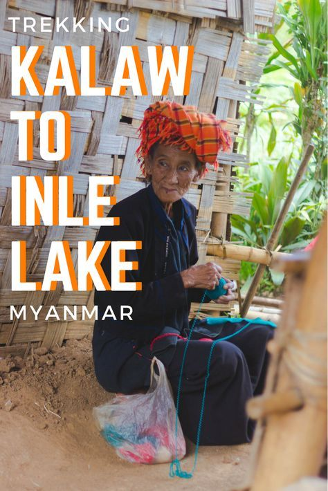 Why take an overnight bus or train to Inle Lake when you could trek from Kalaw and hang out with Myanmar's native hill tribes?! This is one experience you won't want to miss.