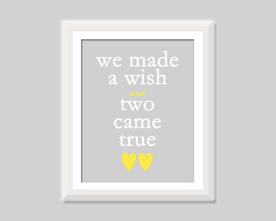 Twin Nursery Art - We Made a Wish and Two Came True nursery quote by SweetPapelDesigns.  Makes a sweet baby gift in a smaller size or an adorable print framed in any size!  Colors customizable for twin boys twin girls or boy girl twins