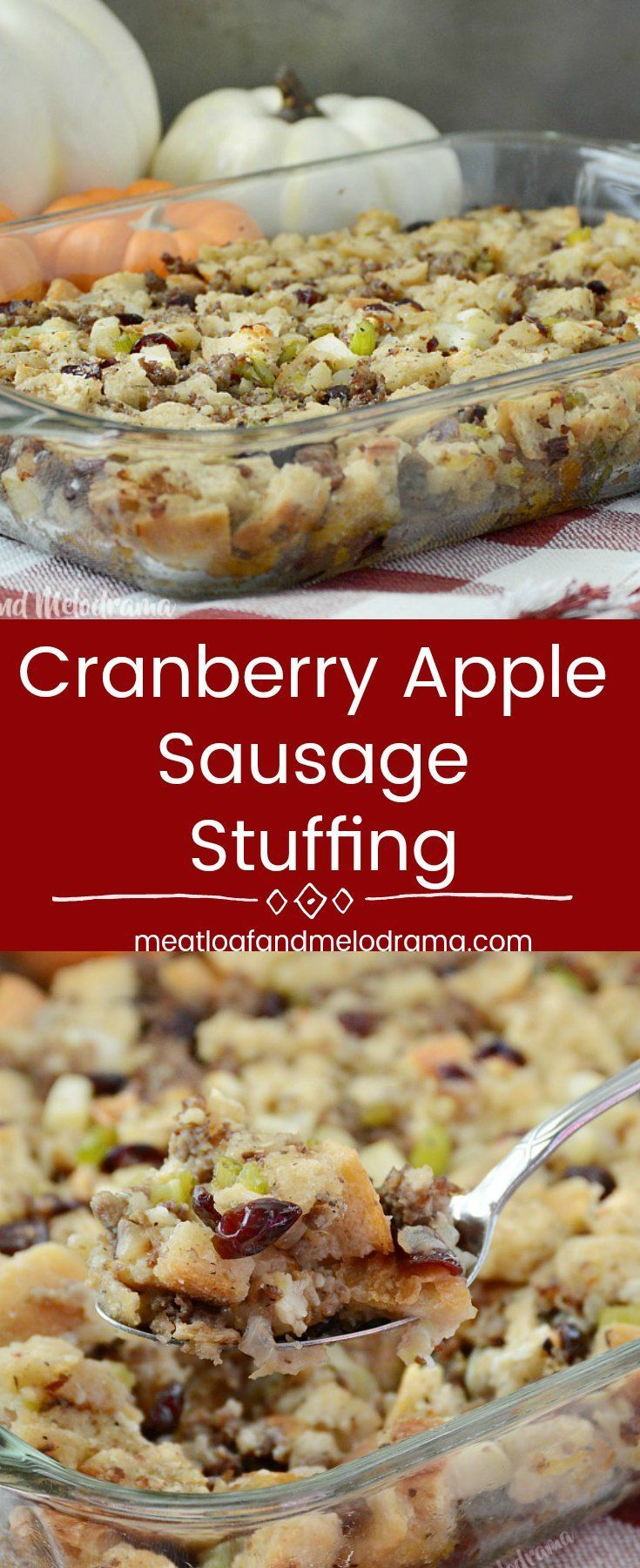 Cranberry Apple Sausage Stuffing - An easy holiday side dish recipe for Thanksgiving or Christmas made with homemade toasted rosemary bread cubes, dried cranberries, sausage and apples. from Meatloaf and Melodrama #ThanksgivingRecipes #christmas  #holidays #sidedish