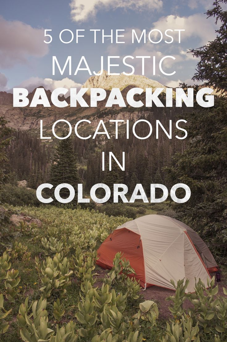 List of the best locations for overnight backcountry camping in CO : 14erart.com