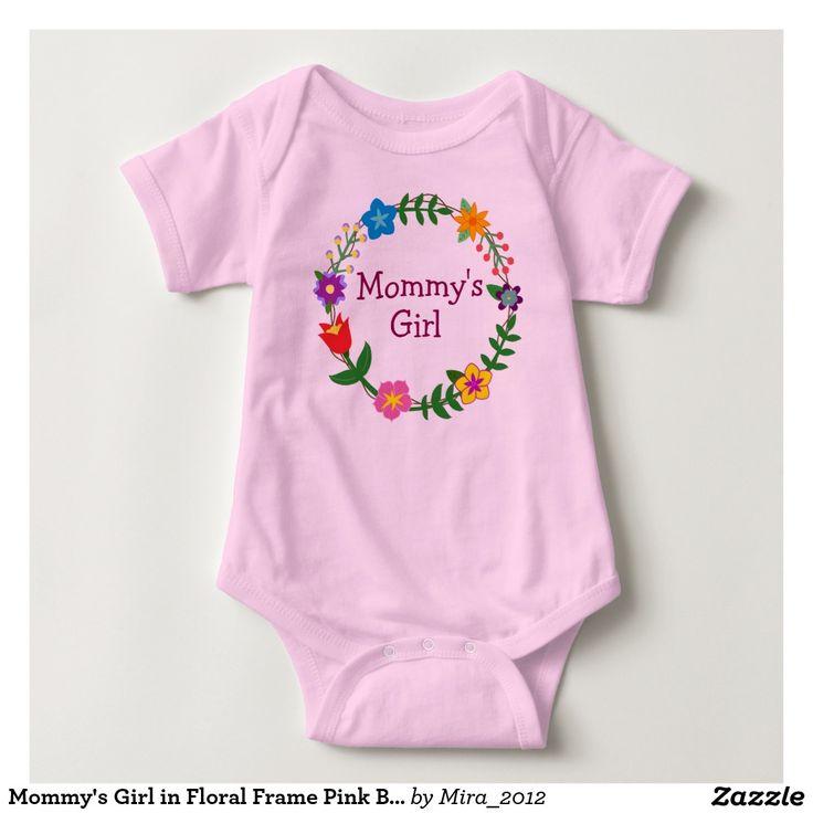 Mommy's Girl in Floral Frame Pink Bodysuit
