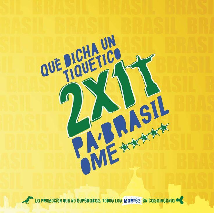 ¿Con ganas de Brasil?, qué dicha un tiquetico doble.