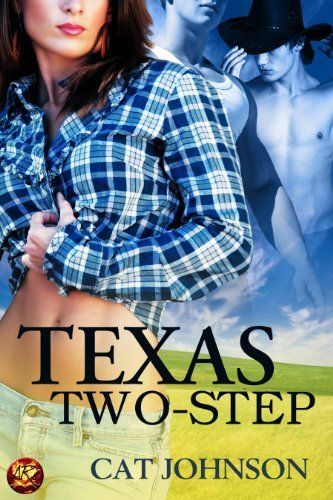 Texas Two-Step by Cat Johnson. $3.49. 52 pages. Publisher: OmniLit/All Romance eBooks, LLC (March 6, 2013). Author: Cat Johnson