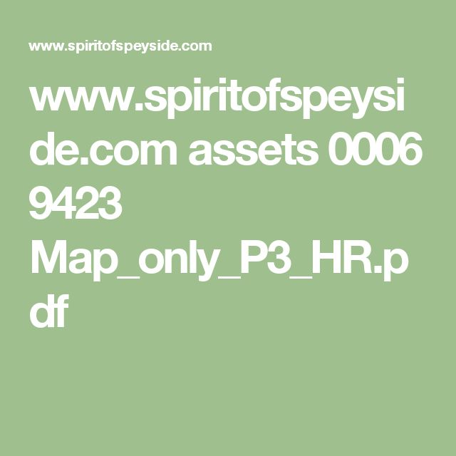 www.spiritofspeyside.com assets 0006 9423 Map_only_P3_HR.pdf