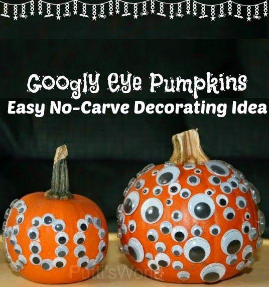 Googly Eye Pumpkins Easy No Carve Decorating Idea