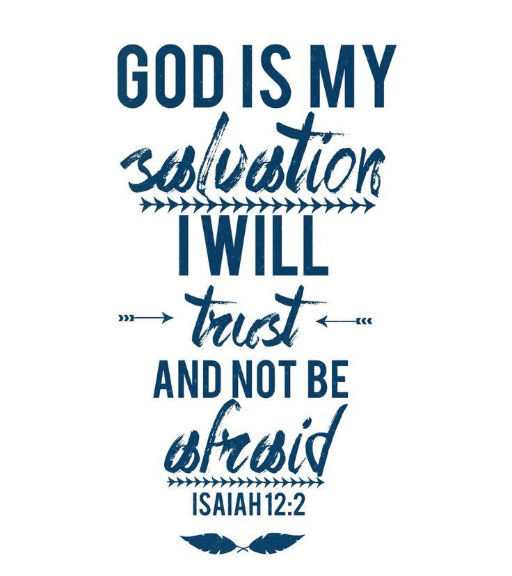 Isaiah 12:2.......More at http://beliefpics.christianpost.com/  #bible #God