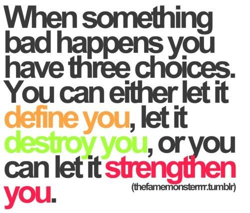 be strong, move on