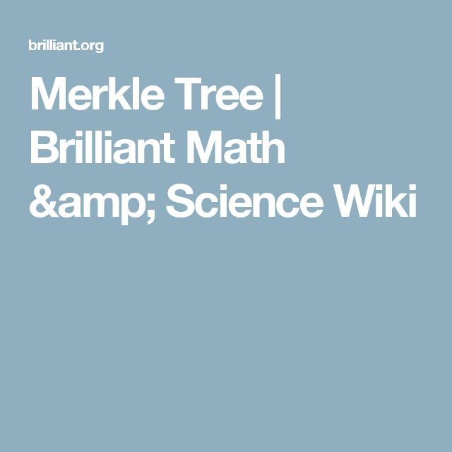 Merkle Tree | Brilliant Math & Science Wiki