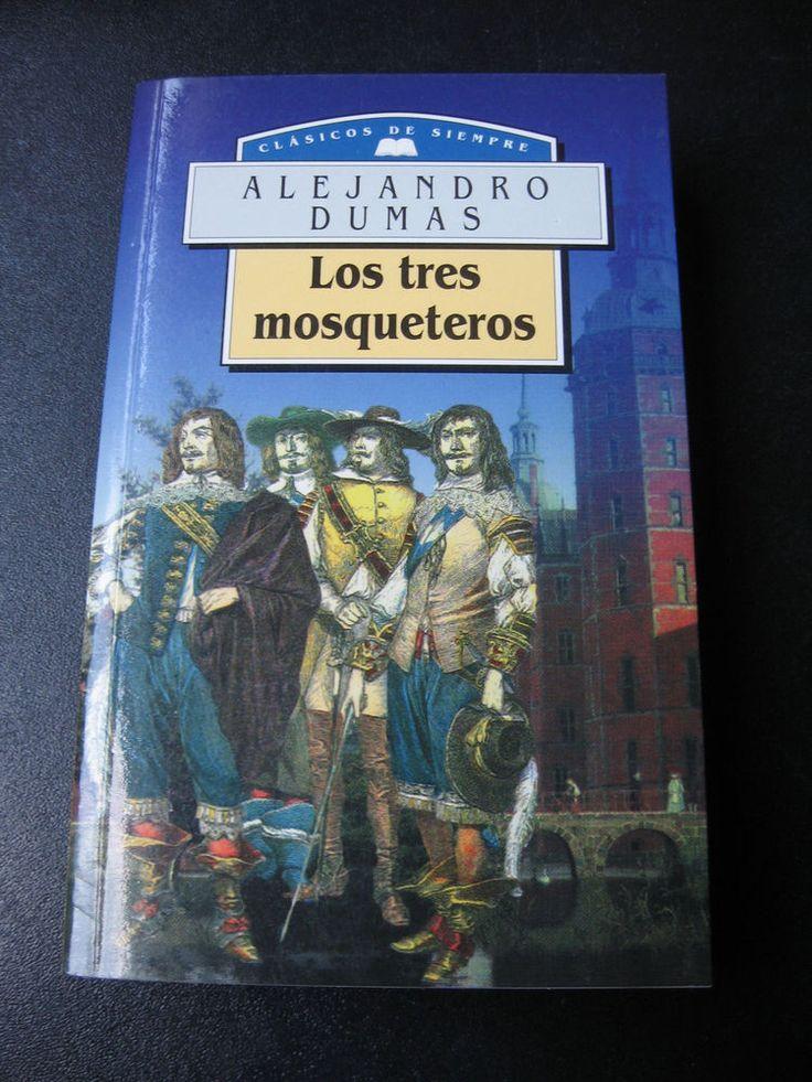 """Alejandro Dumas """"Los Tres Mosqueteros"""" Spanish Edition Book Espanol"""