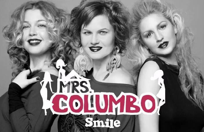 Mrs Columbo - Smile