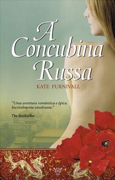 A Concubina Russa, Kate Furnivall