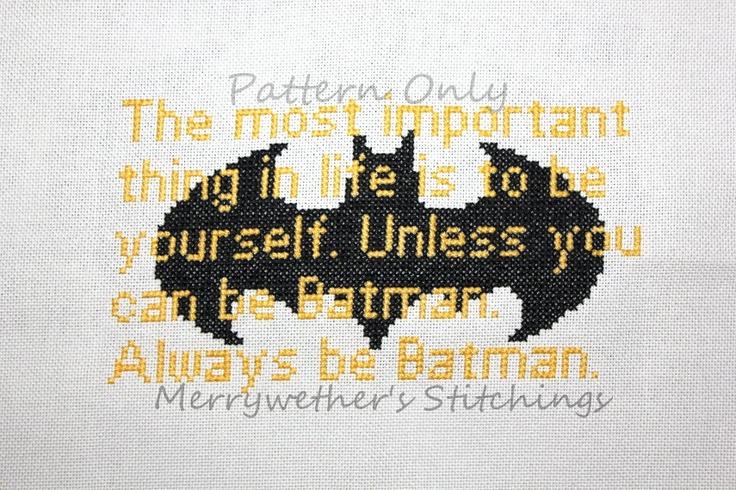 Always Be Batman - Cross Stitch PATTERN