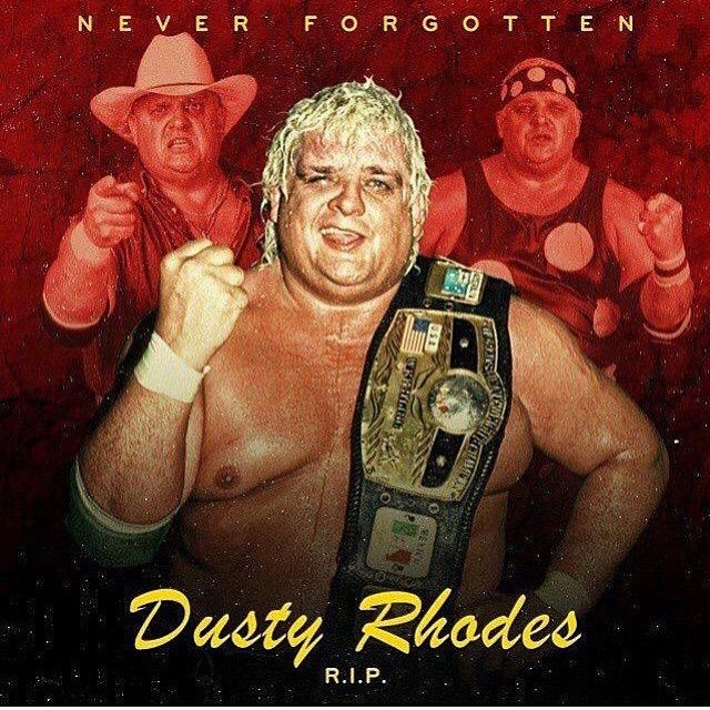 "Today we lost a Giant in the wrestling biz. Dusty Rhodes helped me soooo much early on in my career & never stopped. I wouldn't be the wrestler or entertainer that I am today without his help & guidance. Dusty was man who could ""shake & bake"" in the ring & cut incredible promos. One of the all time best! I am deeply saddened by his passing. Much Love Dusty!! ""I've dined with Kings & Queens & dined on pork & beans"" I still use his quote today.  Godspeed Dusty Rhodes #RIPDusty"