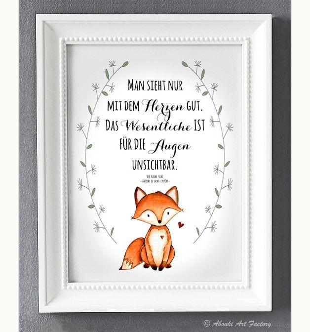 Kunstdruck mit Fuchs Motiv und Zitat Antoine de Saint-Exupéry (Der kleine Prinz) ♥ **Man sieht nur mit dem Herzen gut, das Wesentliche ist für die Augen unsichtbar.** ♥ _Dieser Druck ist nach...