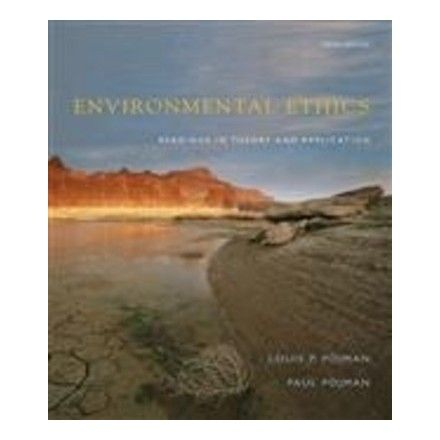 ENVIRONMENTAL ETHICS: READINGS IN THEORY AND APPLICATION 5TH EDITION