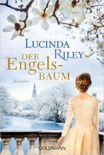 Der Engelsbaum: Roman eBook: Lucinda Riley, Sonja Hauser, Ursula Wulfekamp: Amazon.de: Kindle-Shop