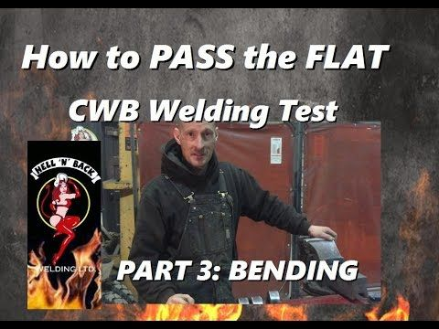 How to Pass the CWB Flat Welding Test Part 3: Bending