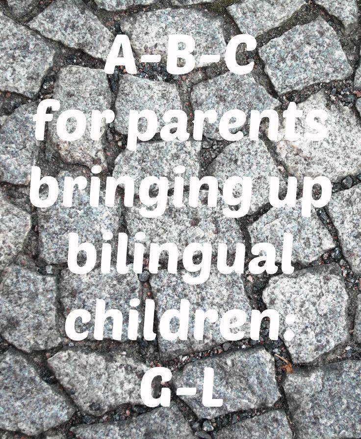 G-L of my A-B-C for parents raising bilingual children