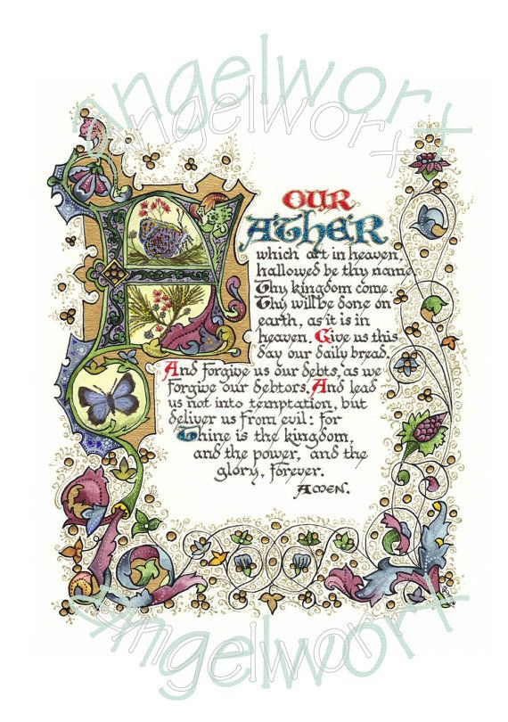 Our Father The Lord's Prayer  Illuminated Calligraphy by angelworx